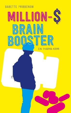 Million-$ Brain Booster von Pribbenow,  Babette