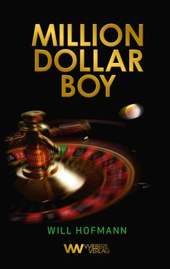 Million Dollar Boy von Hofmann,  Will