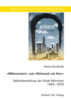 """""""Millionendorf"""" und """"Weltstadt mit Herz"""" von Kurzhals,  Anna"""
