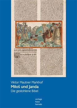 Miloš und Janda II von Mautner Markhof,  Viktor