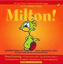 MILTON! von Schmidt-Tanger,  Martina, Tomas,  Jens, Tschepp,  Frederic Christian