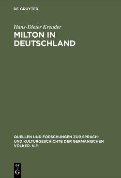 Milton in Deutschland von Kreuder,  Hans-Dieter