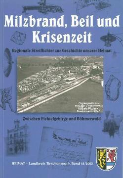 Milzbrand, Beil und Krisenzeit von Bäte,  Hans, Fähnrich,  Harald, Krauss,  Annemarie, Schneider,  Albert, Schrott,  Georg, Treml,  Robert