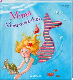 Mima Meermädchen von Nagel,  Tina, Schütze,  Andrea