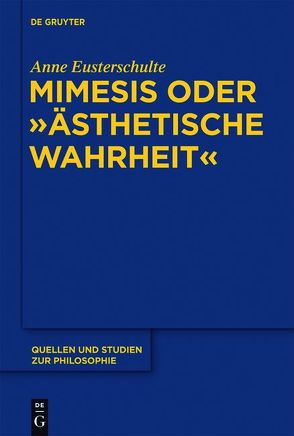 """Mimesis oder """"ästhetische Wahrheit"""" von Eusterschulte,  Anne"""