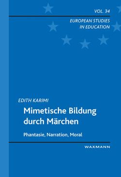 Mimetische Bildung durch Märchen von Karimi,  Edith