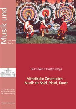 Mimetische Zeremonien von Heister,  Hanns W