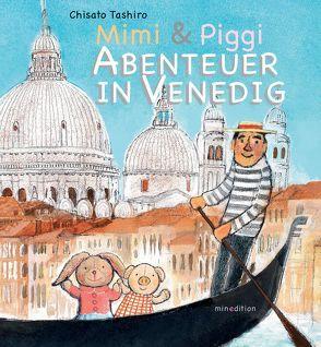 Mimi & Piggi – Abenteuer in Venedig von Tashiro,  Chisato