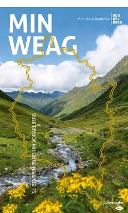 Min Weag von Tourismus,  Vorarlberg