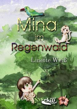 Mina im Regenwald von Weiß,  Linette
