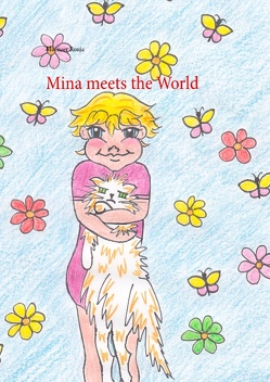 Mina meets the World von Ronja,  Muenzer