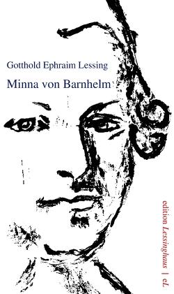 Mina von Barnhelm von Lessing,  Gotthold Ephraim