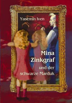 Mina Zinkgraf und der schwarze Marduk von Iven,  Yasemin