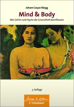 Mind & Body von Rüegg,  Johann Caspar