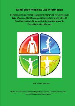 Mind-Body-Medicine und Information von DDr.Lingg PhD,  Gerhard