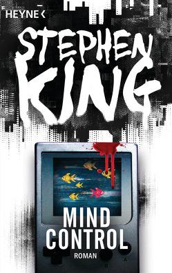 Mind Control von King,  Stephen, Kleinschmidt,  Bernhard