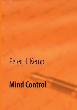 Mind Control von Kemp,  Peter H.