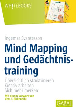 Mind Mapping und Gedächtsnistraining von Svantesson,  Ingemar