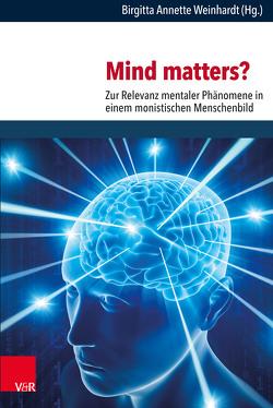 Mind matters? von Weinhardt,  Birgitta Annette