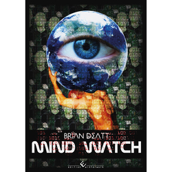 Mind Watch von Deatt,  Brian