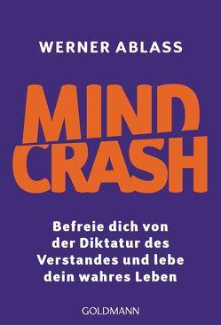 Mindcrash von Ablass,  Werner
