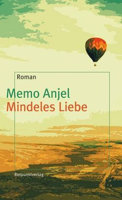 Mindeles Liebe von Anjel,  Memo, Grzimek,  Hanna