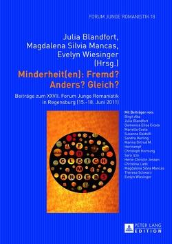 Minderheit(en): Fremd? Anders? Gleich? von Blandfort,  Julia, Mancas,  Magdalena Silvia, Wiesinger,  Evelyn