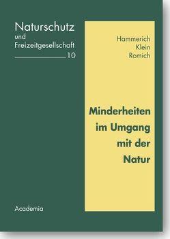 Minderheiten im Umgang mit der Natur von Hammerich,  Kurt, Klein,  Michael, Romich,  Manfred