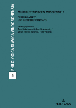 Minderheiten in der slawischen Welt von Kretschmer,  Anna, Neweklowsky,  Gerhard, Newerkla,  Stefan Michael, Poljakov,  Fedor
