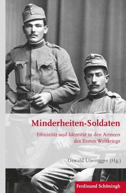 Minderheiten-Soldaten von Überegger,  Oswald