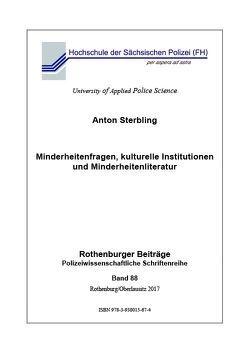 Minderheitenfragen, kulturelle Institutionen und Minderheitenliteratur von Sterbling,  Anton