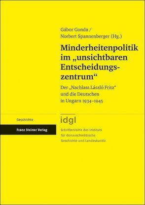 """Minderheitenpolitik im """"unsichtbaren Entscheidungszentrum"""" von Gonda,  Gabor, Pech,  Robert, Spannenberger,  Norbert"""