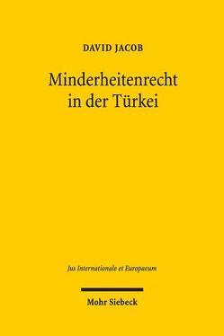 Minderheitenrecht in der Türkei von Jacob,  David
