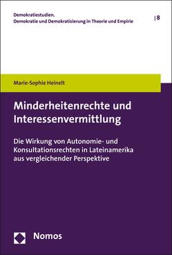 Minderheitenrechte und Interessenvermittlung von Heinelt,  Marie-Sophie