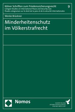 Minderheitenschutz im Völkerstrafrecht von Brückner,  Wenke