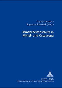 Minderheitenschutz in Mittel- und Osteuropa von Banaszak,  Bogusław, Manssen,  Gerrit