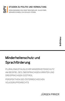 Minderheitenschutz und Sprachförderung von Pirker,  Jürgen