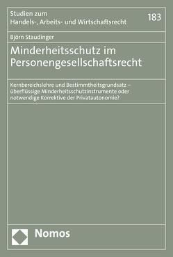 Minderheitsschutz im Personengesellschaftsrecht von Staudinger,  Björn