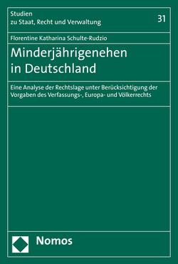 Minderjährigenehen in Deutschland von Schulte-Rudzio,  Florentine Katharina