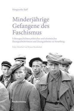 Minderjährige Gefangene des Faschismus von Ruff,  Margarethe