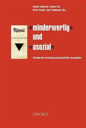 """""""minderwertig"""" und """"asozial"""" von Lutz,  Thomas, Puvogel,  Ulrike, Sedlaczek,  Dietmar, Tomkowiak,  Ingrid"""