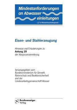 """Mindestanforderungen an das Einleiten von Abwasser in Gewässer Anhang 29 """"Eisen- und Stahlerzeugung"""""""