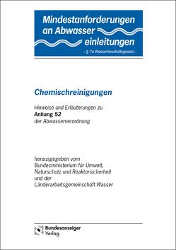 """Mindestanforderungen an das Einleiten von Abwasser in Gewässer Anhang 52 """"Chemischreinigungen"""""""