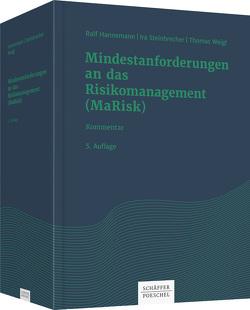 Mindestanforderungen an das Risikomanagement (MaRisk) von Hannemann,  Ralf, Steinbrecher,  Ira, Weigl,  Thomas