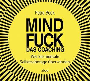 Mindfuck – Das Coaching von Bock,  Petra
