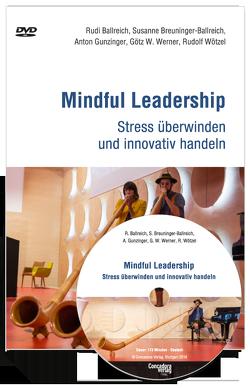 Mindful Leadership Stress überwinden und innovativ handeln