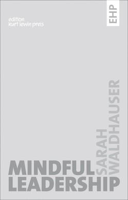 Mindful Leadership von Waldhauser,  Sarah