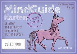 MindGuide Karten – Einhorn Edition von Peip,  Katharina