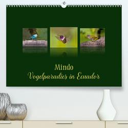 Mindo, Vogelparadies in Ecuador (Premium, hochwertiger DIN A2 Wandkalender 2020, Kunstdruck in Hochglanz) von Schulz,  Eerika
