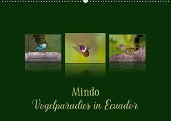 Mindo, Vogelparadies in Ecuador (Wandkalender 2018 DIN A2 quer) von Schulz,  Eerika